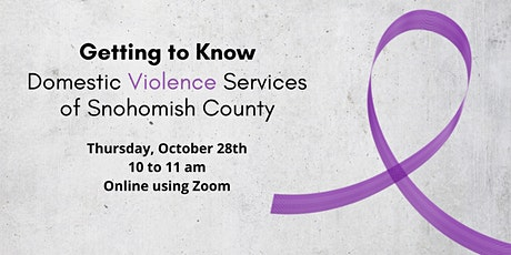 Getting to Know: Domestic Violence Services of Snohomish County tickets