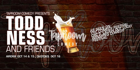 Taproom Comedy Presents:  Todd Ness & Friends in Airdrie (Friday)! tickets