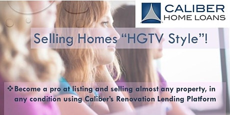 Renovation Lending for Realtors - Create that HGTV Experience ! tickets