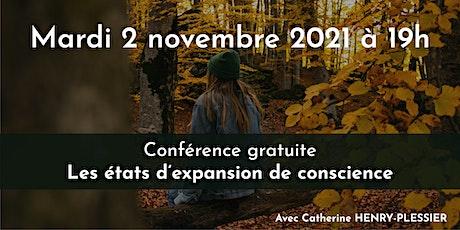 2 nov. 2021 - Conf de C. Henry-Plessier / États d'expansion de conscience billets