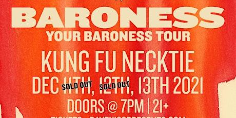 Baroness tickets