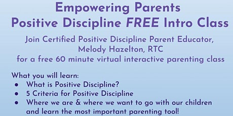 Empowering Parents with Positive Discipline FREE Intro Class tickets