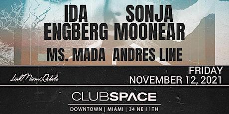Ida Engberg & Sonja Moonear @ Club Space Miami tickets