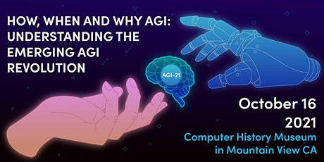How, When and Why AGI: Understanding the Emerging AGI Revolution tickets