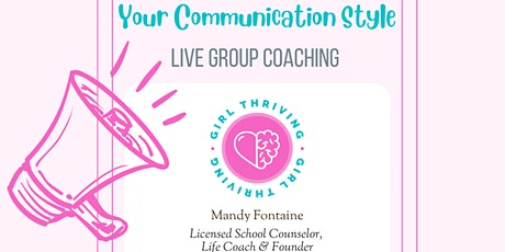 Group Coaching on Your Communication Style tickets