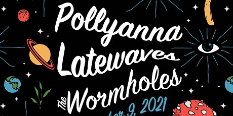 ROOFTOP show! Pollyanna, Latewaves, The Wormholes tickets