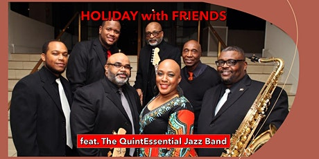 Holiday with Friends featuring the QuintEssential Jazz Band tickets