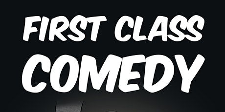 First Class Comedy: Strong Features tickets