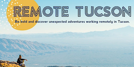 Remote Tucson Welcome Committee Info Session tickets