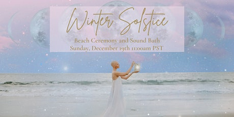 IN PERSON Winter Solstice Beach Ceremony and Sound Bath tickets