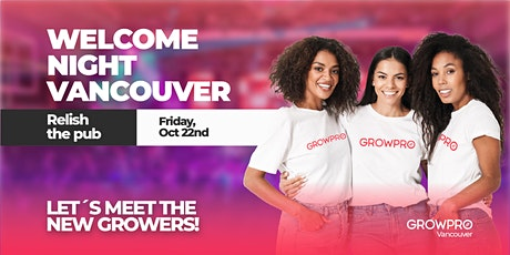 Welcome Night Vancouver! tickets