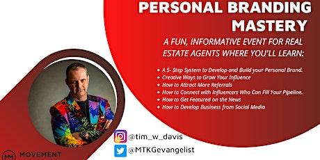 Personal Branding Mastery with Tim Davis tickets