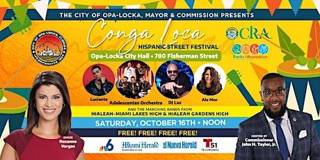 CONGA LOCA Hispanic Music Festival FREE / GRATIS tickets