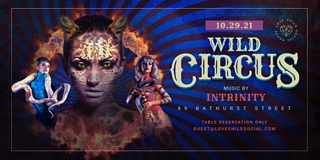 Halloween Weekend - Wild Circus - Friday Oct 29th -Love Child Social tickets