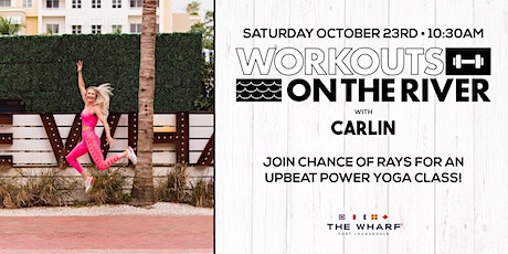 Workouts on the River at The Wharf FTL with Carlin Hayes tickets