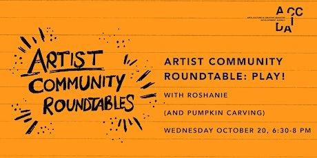 Artist Community Roundtable: Play! tickets