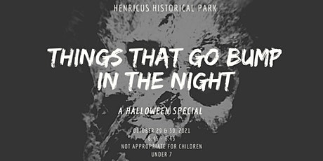 Things That Go Bump In The Night tickets