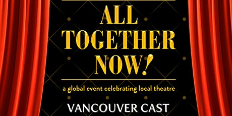 Fabulist Theatre Presents All Together Now (Vancouver Cast) tickets