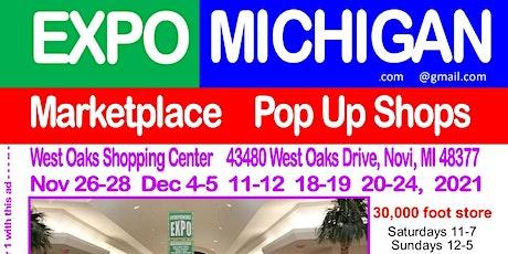 EXPO MICHIGAN marketplace pop up shops,  West Oaks Shopping Center, Novi  c tickets