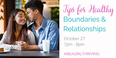 Tips for Healthy Boundaries & Relationships tickets