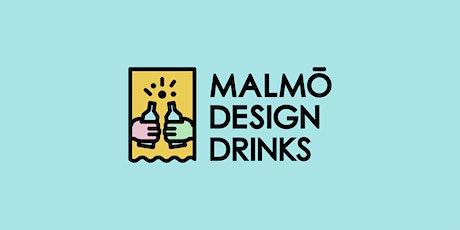 Malmö Design Drinks – October biljetter