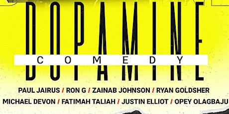 Dopamine Comedy show Michael Devons Bday Show tickets