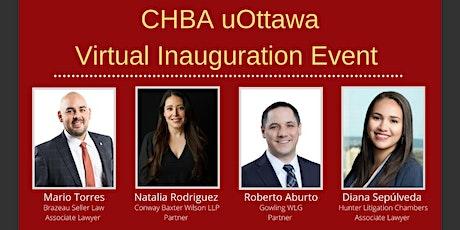 CHBA uOttawa Chapter  - Inauguration Event tickets