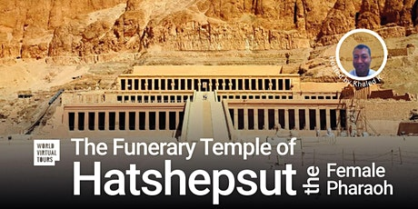 The Funerary Temple of Hatshepsut. Ancient Egypt Virtual Tour tickets