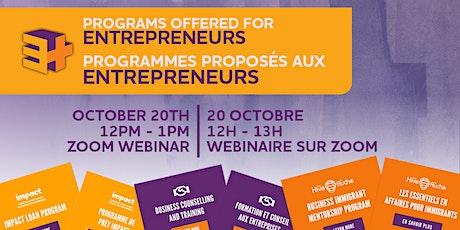 Programs offered for Entrepreneurs / programmes proposés aux entrepreneurs tickets