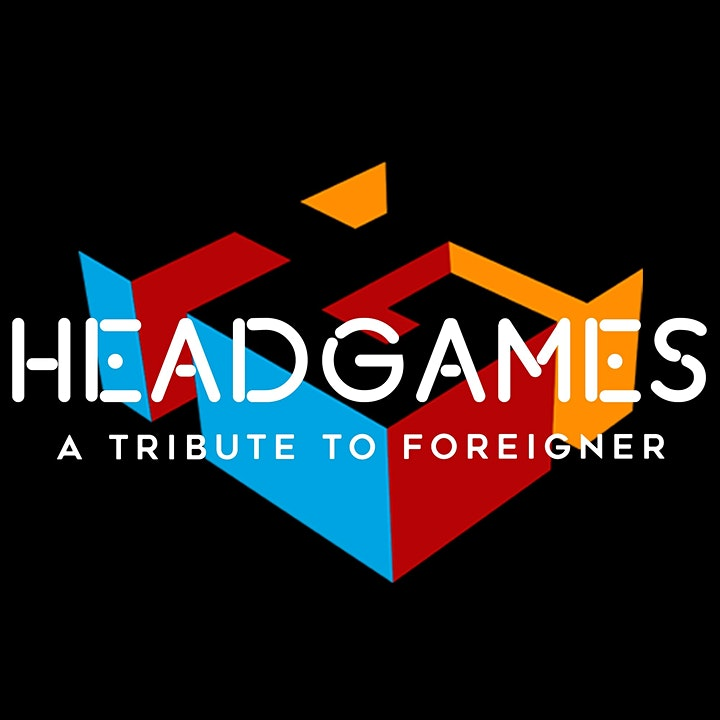Head Games (Tribute to Foreigner) w/ Radiostar's tribute to Joan Jett (8pm) image