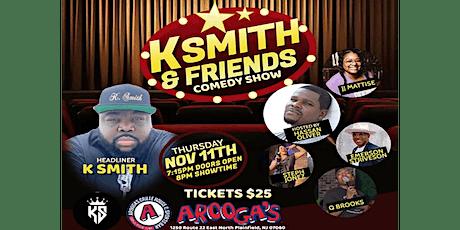 K Smith & Friends Comedy Show tickets