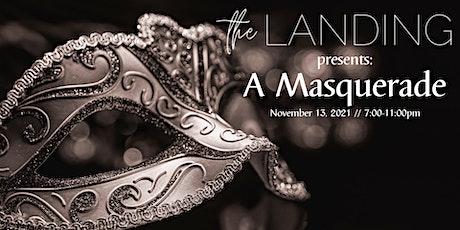 THE Landing presents: A Masquerade tickets