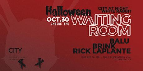 Halloween Waiting Room: Balu, Brink, Rick Laplante tickets
