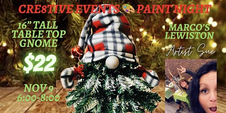 """$22 Paint Night - 16"""" Table Top Gnome - Marcos Lewiston tickets"""