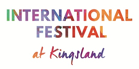2022 International Festival: A Taste of the Nations tickets