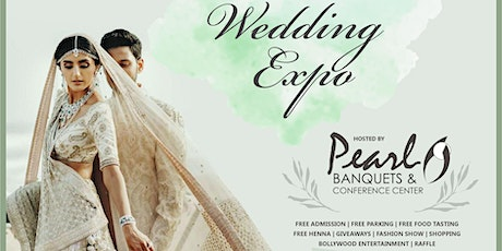 ANNUAL SOUTH ASIAN 6th WEDDING EXPO tickets
