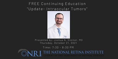 """Free Continuing Education - COPE Approved """"Update - Intraocular Tumors"""" tickets"""