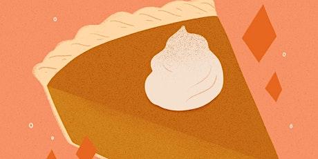 Classic Pumpkin Pie + Spiced Whipped Cream tickets