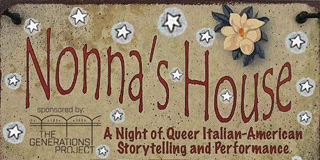 Nonna's House: A Night of Queer Italian American Storytelling tickets