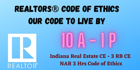 REALTORS® Code of Ethics, Our Code to Live By - LIVE • Oct 27 tickets