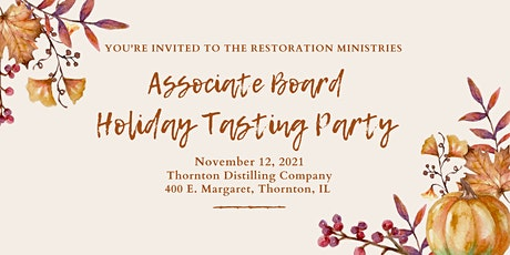 The Restoration Ministries Associate Board's Annual Holiday Tasting Party tickets