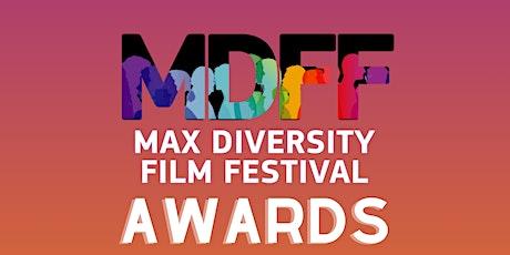 MAX Diversity Film Festival Award Ceremony tickets