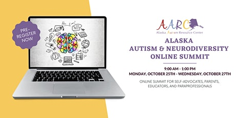 Fall 2021 Alaska Autism & Neurodiversity Online Summit tickets