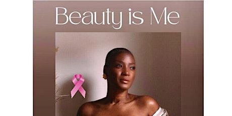 """""""Beauty Is Me"""" tickets"""