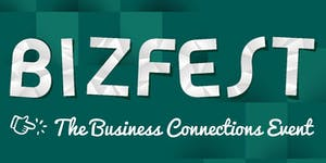 Bizfest - Business Connections Event - 12th November...