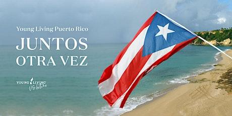 Young Living en Puerto Rico: ¡JUNTOS OTRA VEZ! tickets
