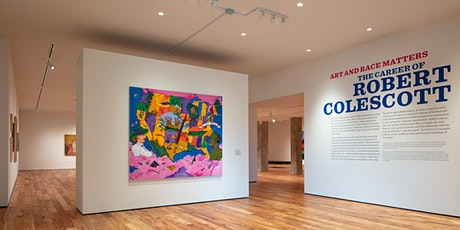 CURATOR TALK - Art and Race Matters : The Career of Robert Colescott tickets