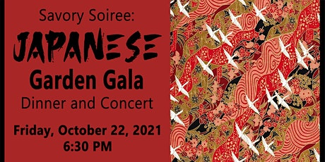 Savory Soiree: Japanese Garden Gala Dinner & Concert tickets