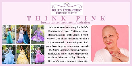THINK PINK - Rossana's breast cancer treatment fundraiser tickets