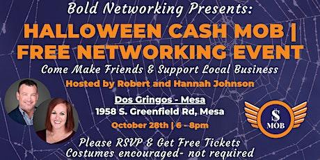 AZ | Gilbert - Halloween Cash Mob - FREE Networking Event | October 2021 tickets